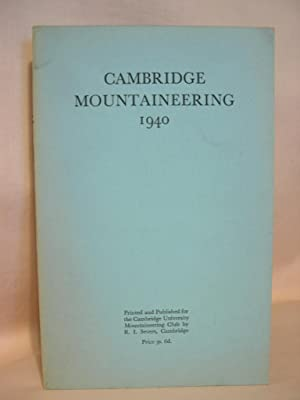 CAMBRIDGE MOUNTAINEERING 1940: Rolland, C.F., editor