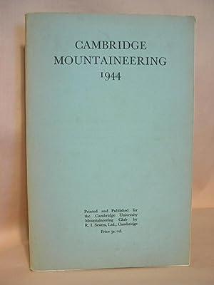 CAMBRIDGE MOUNTAINEERING 1944: Hervey, G.R., editor