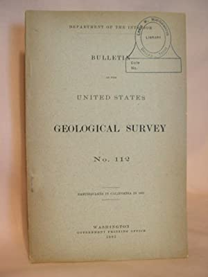 EARTHQUAKES IN CALIFORNIA IN 1892; BULLETIN OF THE UNITED STATES GEOLOGICAL SURVEY NO. 112: Perrine...