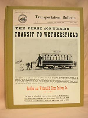 TRANSIT TO WETHERSFIELD: TRANSPORTATION BULLETIN NO. 77, SEPTEMBER, 1969 - AUGUST 1970: Borrup, ...