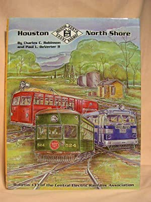 HOUSTON NORTH SHORE: Robinson, Charles C., and Paul L. DeVerter II