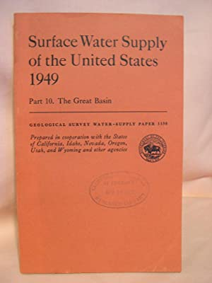 SURFACE WATER SUPPLY OF THE UNITED STATES 1949; PART 10, THE GREAT BASIN: GEOLOGICAL SURVEY ...