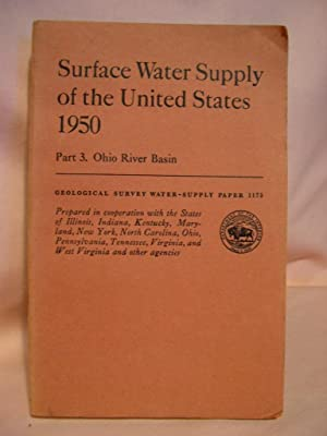 SURFACE WATER SUPPLY OF THE UNITED STATES 1950; PART 3, OHIO RIVER BASIN: GEOLOGICAL SURVEY ...
