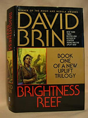 BRIGHTNESS REEF: BOOK ONE OF A NEW UPLIFT TRILOGY: Brin, David