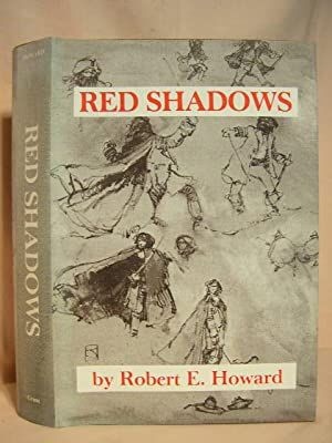 RED SHADOWS: Howard, Robert E.