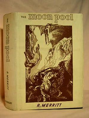 THE MOON POOL: Merritt, A.