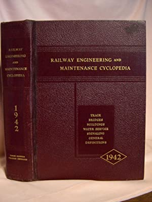 RAILWAY ENGINEERING & MAINTENANCE CYCLOPEDIA, 1948.: Howson, Elmer T., editor