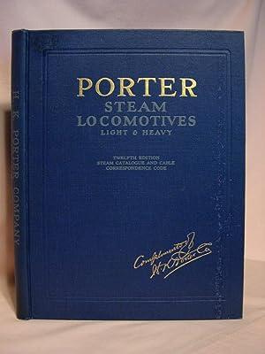 PORTER STEAM LOCOMOTIVES, LIGHT AND HEAVY