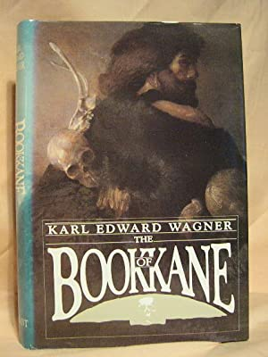 THE BOOK OF KANE: Wagner, Karl Edward