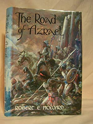 THE ROAD OF AZRAEL: Howard, Robert E.