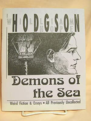 DEMONS OF THE SEA: Hodgson, William Hope. Edited by Sam Gafford