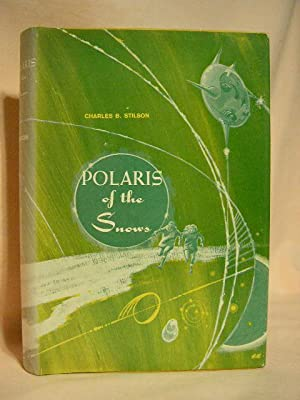 POLARIS OF THE SNOWS: Stilson, Charles