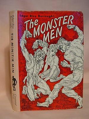 THE MONSTER MEN: Burroughs, Edgar Rice
