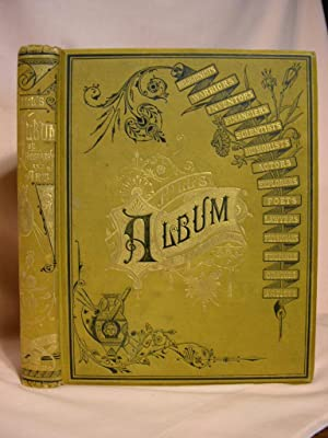HILL'S ALBUM OF BIOGRAPHY AND ART: CONTAINING PORTRAITS AND PEN-SKETCHES OF MANY PERSONS. ...