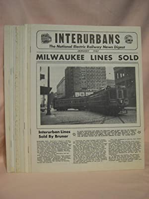 INTERURBANS: THE NATIONAL ELECTRIC RAILWAY NEWS DIGEST. JANUARY-DECEMBER, 1947: Swett, Ira L., ...