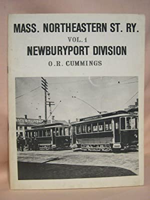 MASS. NORTHEASTERN ST. RY., VOLUME 1, NEWBURYPORT DIVISION: Cummings, O.R.