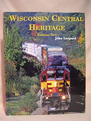 WISCONSIN CENTRAL HERITAGE, VOLUME TWO: Leopard, John