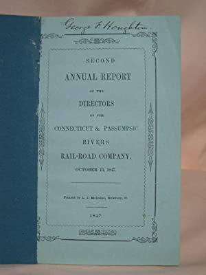 SECOND ANNUAL REPORT OF THE DIRECTORS OF THE CONNECTICUT & PASSUMPSIC RIVERS RAIL-ROAD COMPANY,...