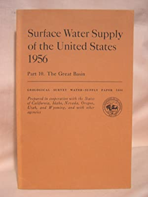 SURFACE WATER SUPPLY OF THE UNITED STATES 1956; PART 10, THE GREAT BASIN: GEOLOGICAL SURVEY ...