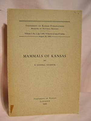 MAMMALS OF KANSAS; VOLUME 7, NO. 1, AUGUST 25, 1952: Cockrum, E. Lendell