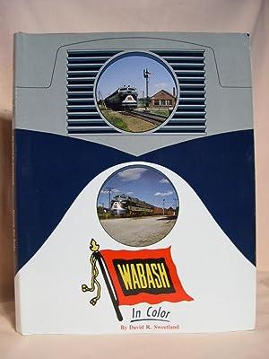 WABASH IN COLOR: Sweetland, David R.
