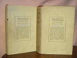 OCCIDENTAL GLEANINGS: SKETCHES AND ESSAYS NOW FIRST COLLECTED BY ALBERT MORDELL, VOLUMES I & II...