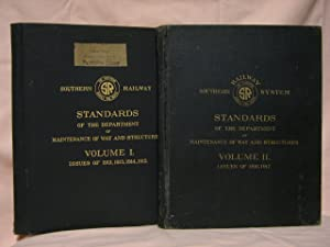 SOUTHERN RAILWAY STANDARDS OF THE DEPARTMENT OF MAINTENANCE OF WAY AND STRUCTURES VOLUME I, ISSUES ...