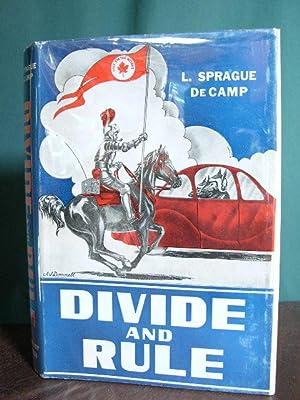 DIVIDE AND RULE.: De Camp, L. Sprague.