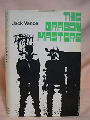 THE DRAGON MASTERS: Vance, Jack