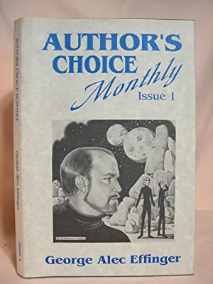 THE OLD FUNNY STUFF: AUTHOR'S CHOICE MONTHLY, ISSUE 1: Effinger, George Alec