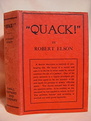 "QUACK!"" THE PORTRAIT OF AN EXPERIMENTALIST.: Elson, Robert"