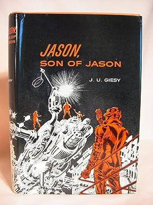 JASON, SON OF JASON: Giesy, J.U.