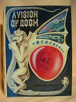 A VISION OF DOOM; POEMS BY AMBROSE BIERCE: Bierce, Ambrose. edited by Donald Sidney-Fryer