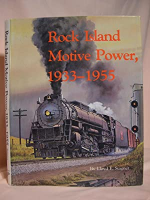 ROCK ISLAND MOTIVE POWER, 1933 - 1955: Stagner, Lloyd E.