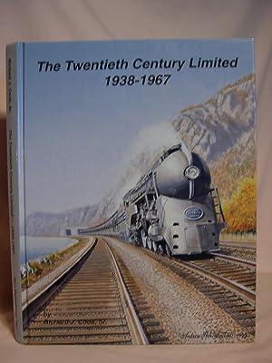 THE TWENTIETH CENTURY LIMITED 1938-1967: Cook, Richard J., Sr.