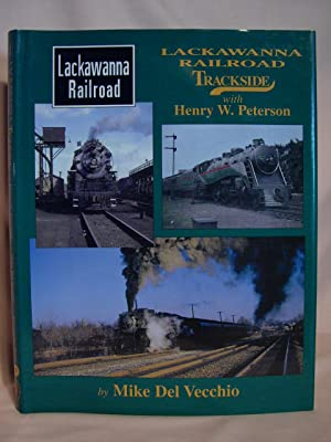 LACKAWANNA RAILROAD TRACKSIDE WITH HENRY W. PETERSON: Del Vecchio