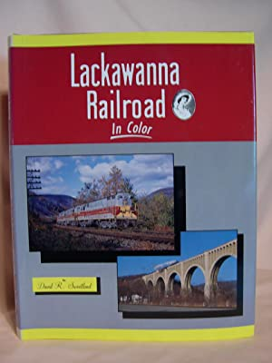 LACKAWANNA RAILROAD IN COLOR: Sweetland, David R.