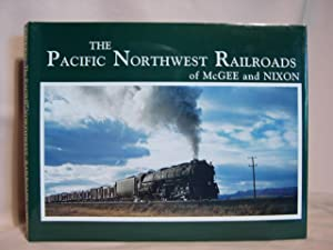 THE PACIFIC NORTHWEST RAILROADS OF McGEE AND: Green, Richard