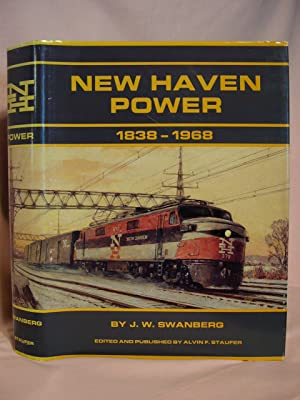 NEW HAVEN POWER 1838-1968: STEAM, DIESEL, ELECTRIC, MU'S, TROLLEYS, MOTOR CARS, BUSES & ...
