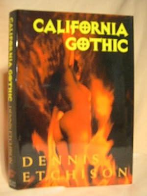 CALIFORNIA GOTHIC: Etchison, Dennis