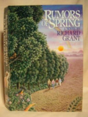 RUMORS OF SPRING: Grant, Richard