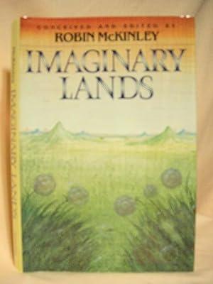 IMAGINARY LANDS: McKinley, Robin, editor