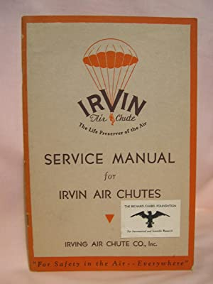 SERVICE MANUAL OF IRVIN AIR CHUTES, SAFETY