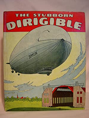 THE STUBBORN DIRIGIBLE AND OTHER STORIES