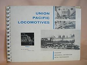 UNION PACIFIC LOCOMOTIVES, VOLUME I: Kratville, William W.,