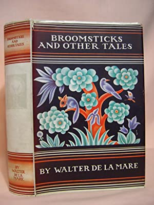 BROOMSTICKS AND OTHER TALES WITH DESIGNS BY BOLD: de la Mare, Walter