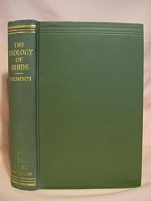 THE BIOLOGY OF BIRDS: Thomson, J. Arthur