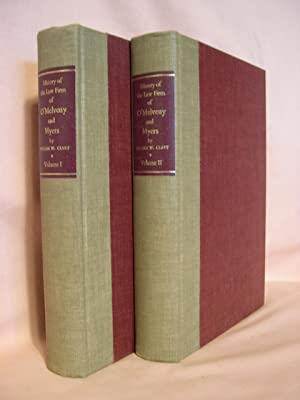 HISTORY OF THE LAW FIRM OF O'MELVENY & MYERS, 1885-1965; VOLUMES I & II: Clary, ...