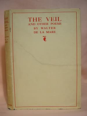 THE VEIL AND OTHER POEMS: de la Mare, Walter