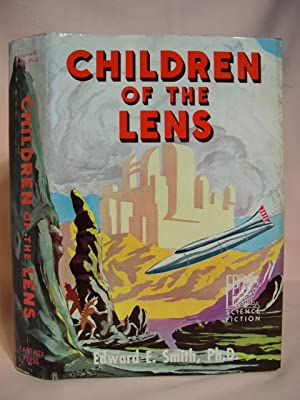 CHILDREN OF THE LENS: Smith, E.E., Ph.D.